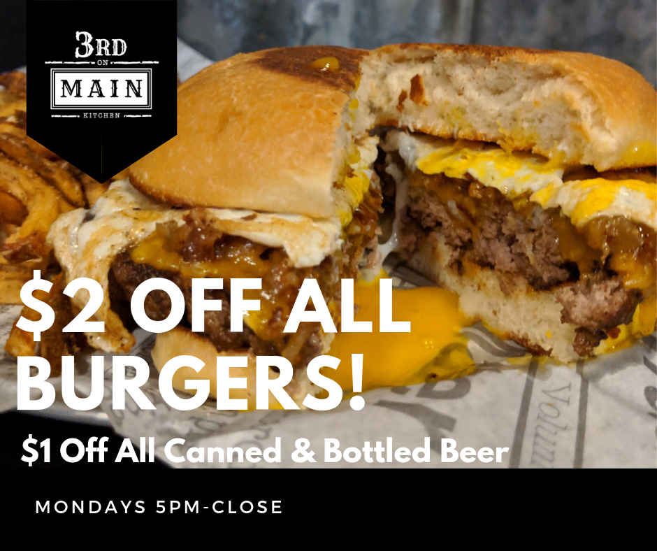 $2 off burgers 3rd!